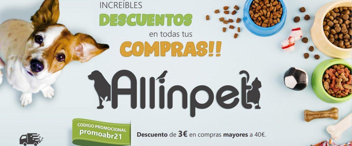 Descuentazo Abril Allinpet.com